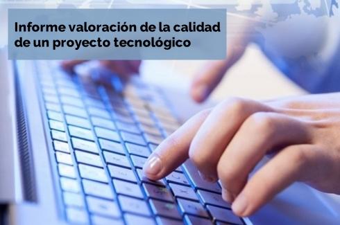 Informe tasacion informatica valoracion calidad proyecto tecnologico